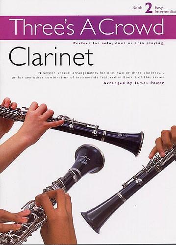 Three's A Crowd Book 2 Clarinet Clt - Wind Ensemble