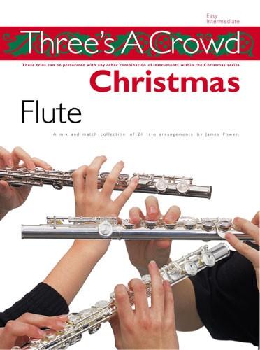 Three's A Crowd Christmas - Flute