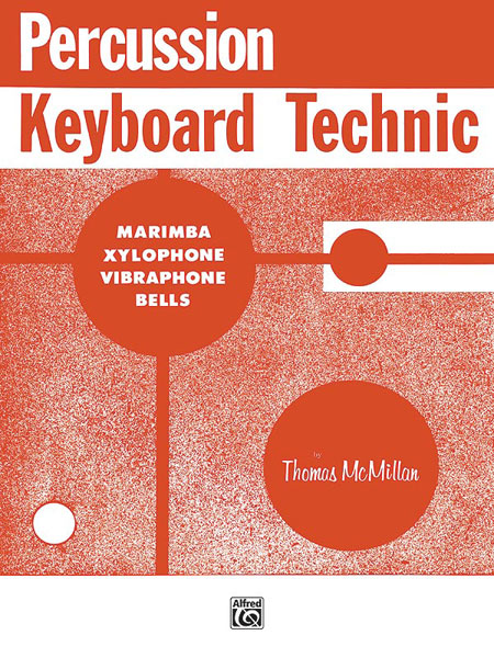 Mcmillan Thomas - Percussion Keyboard Technic - Marimba