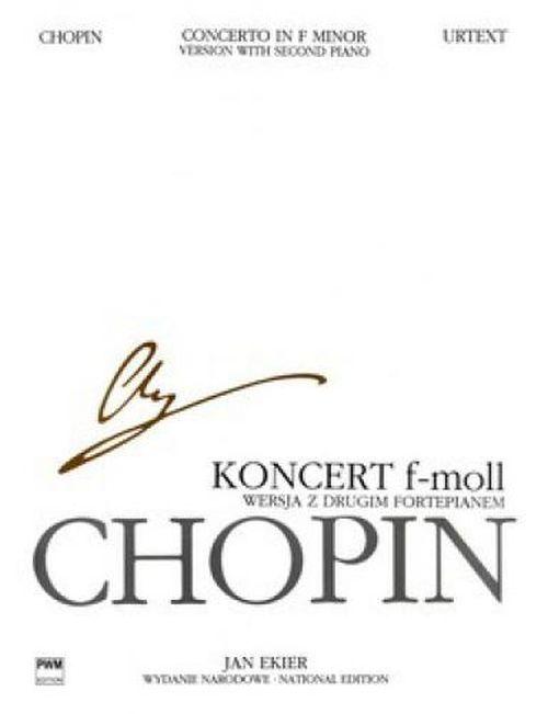 Chopin Frederic - Concerto In F Minor Op.21 (ekier) - 2 Pianos