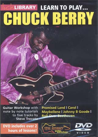 Lick Library Learn To Play Chuck Berry - Guitare