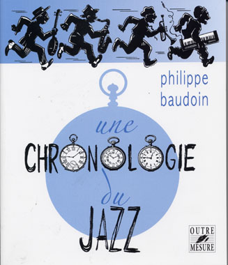 Baudoin P. - Une Chronologie Du Jazz