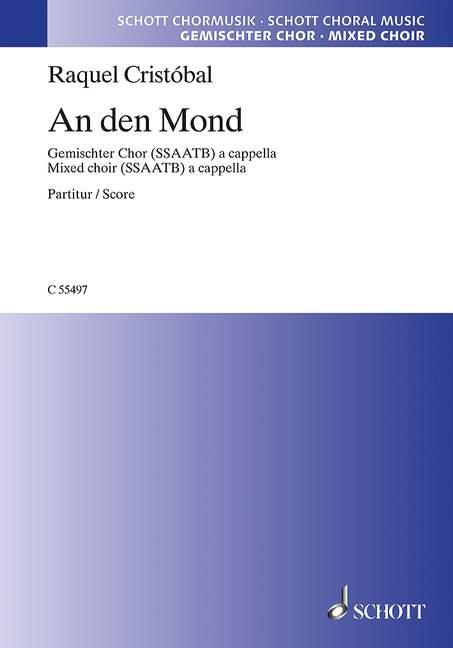 Cristobal R. - An Den Mond - Chorale