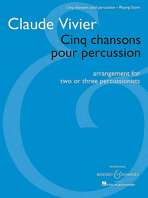 Vivier C. - Cinq Chansons Pour Percussion - Percussion