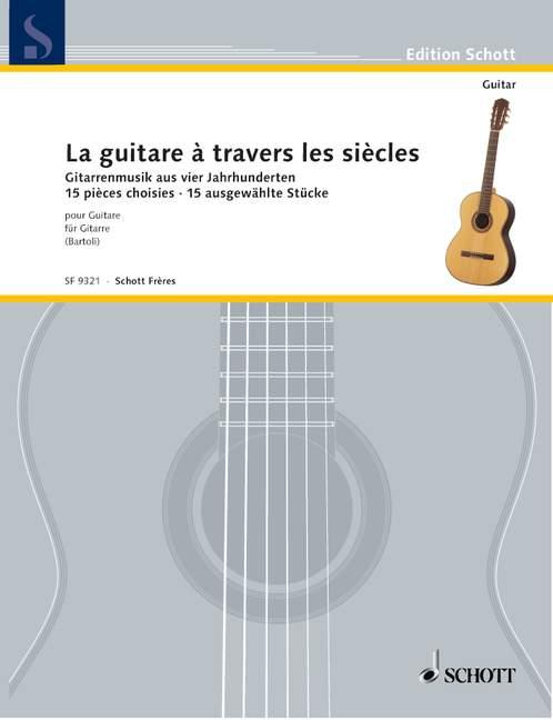Bartoli Rene - La Guitare A Travers Les Siecles - Guitare