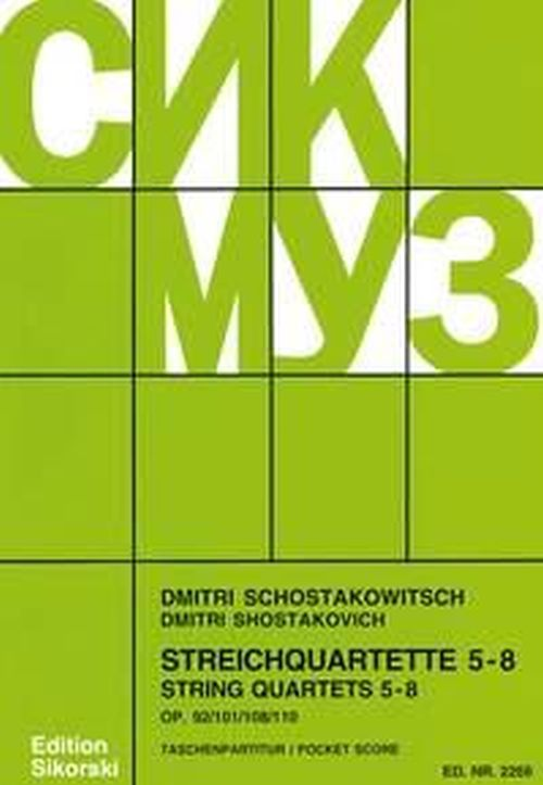 CHOSTAKOVITCH DIMITRI - STRING QUARTETS 5-8 - SCORE