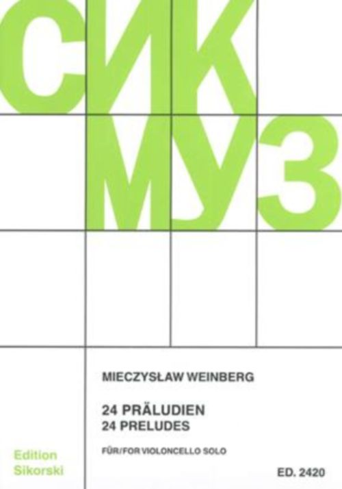 Weinberg Mieczyslaw - 24 Preludes - Violoncelle Seul