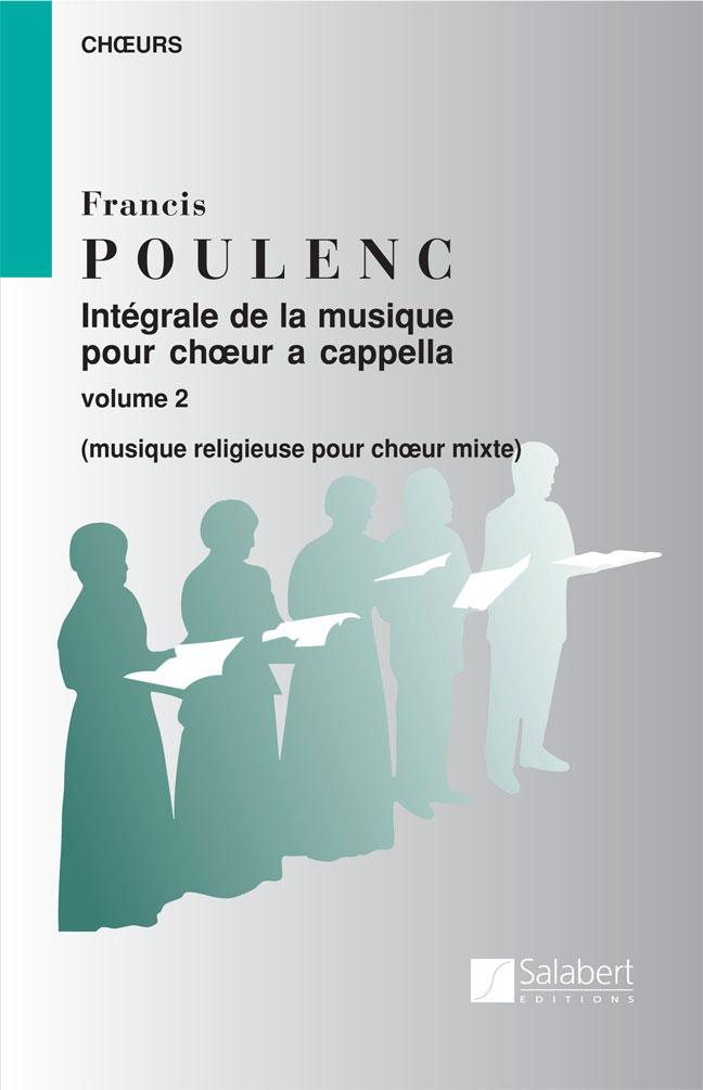 Poulenc F. - Integrale De La Musique Vol 2 - Choeur