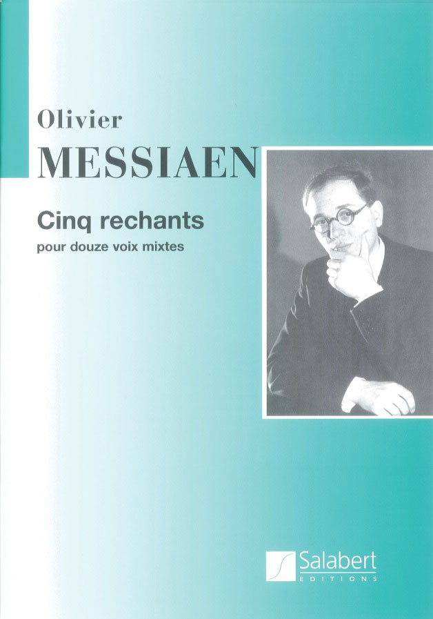 MESSIAEN O. - 5 RECHANTS - CHOEUR