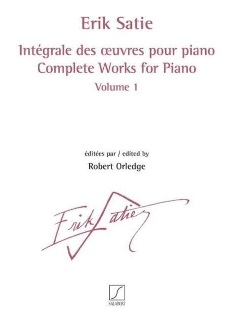 Satie Erik - Integrale Des Oeuvres Pour Piano Vol.1