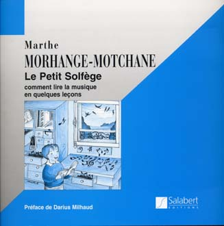 Morhange-motchane Marthe - Le Petit Solfege