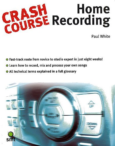 White Paul - Crash Course - Home Recording -