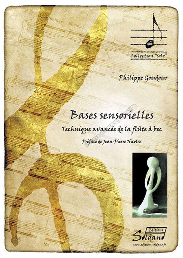 Goudour Philippe - Bases Sensorielles - Flute A Bec