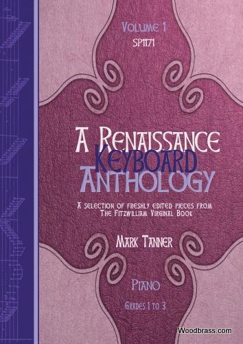 A Renaissance Keyboard Anthology. Vol. 1. Grades 1-3