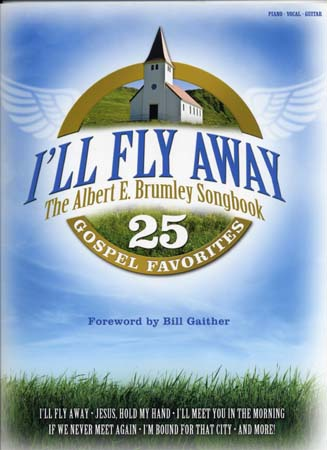I'll Fly Away 25 Gospel Favorites Pvg