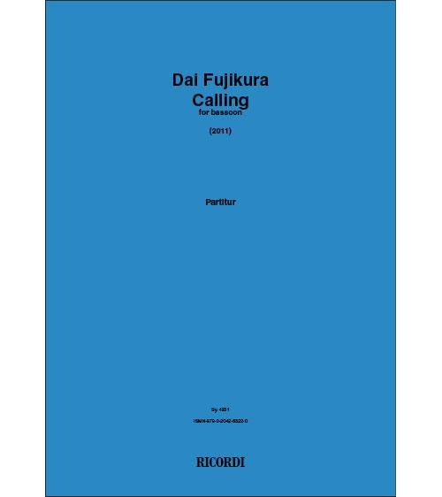 Dai Fujikura - Calling - Basson Solo