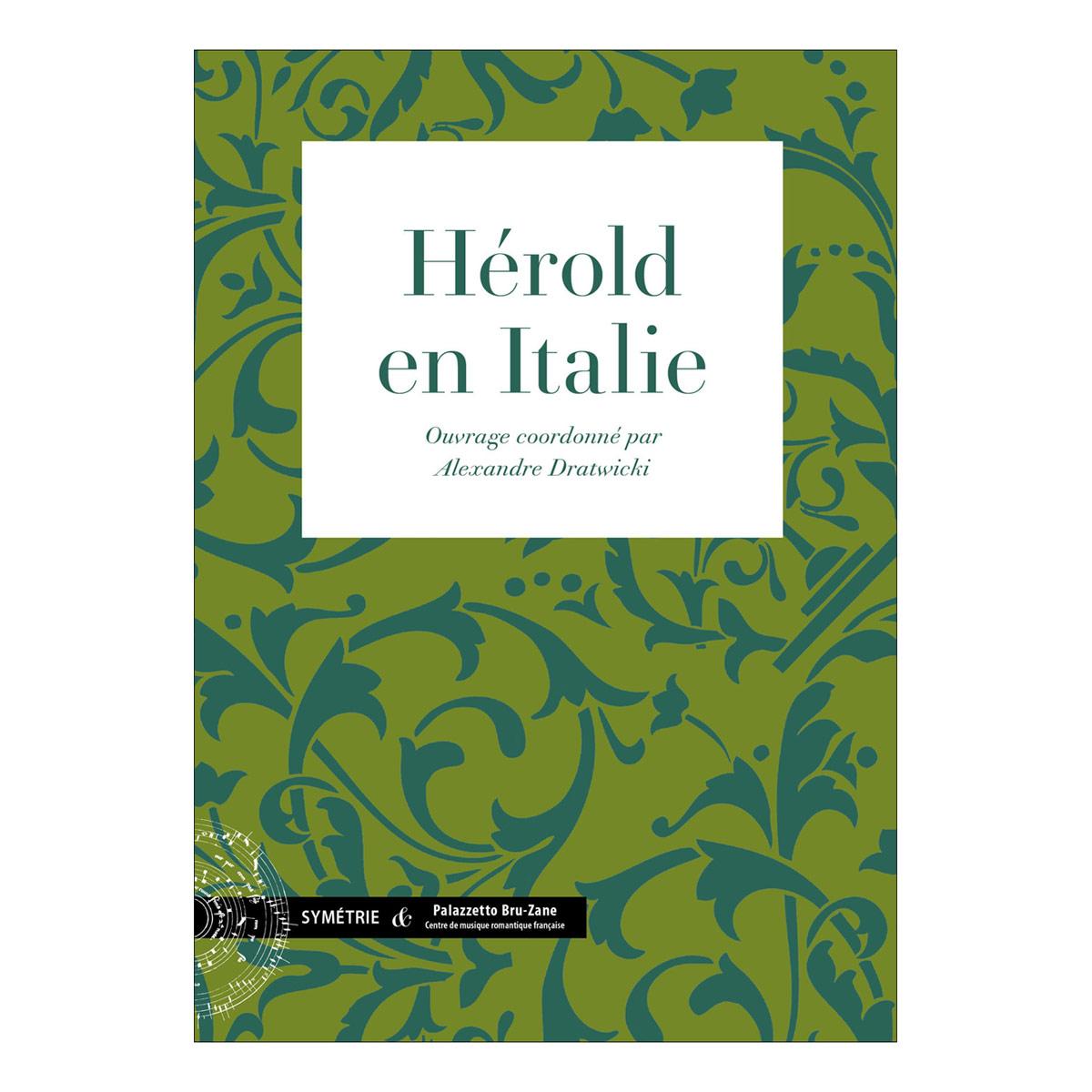 Dratwicki A. - H�rold En Italie - Historique