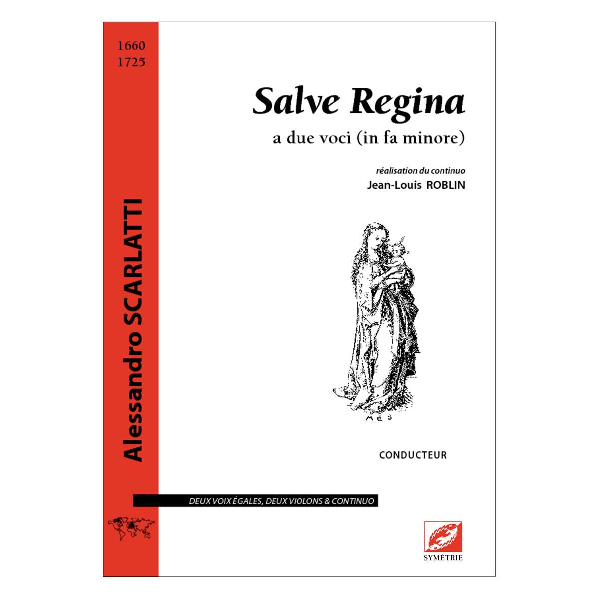 Scarlatti A. - Salve Regina, A Due Voci (in Fa Minore) - Musique De Chambre