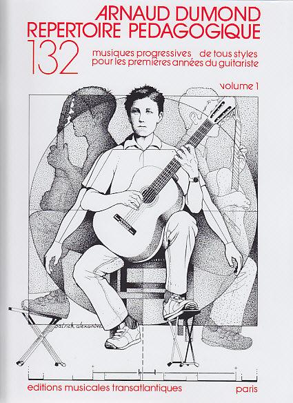 Dumond Arnaud - Répertoire Pédagogique Vol.1 - Guitare