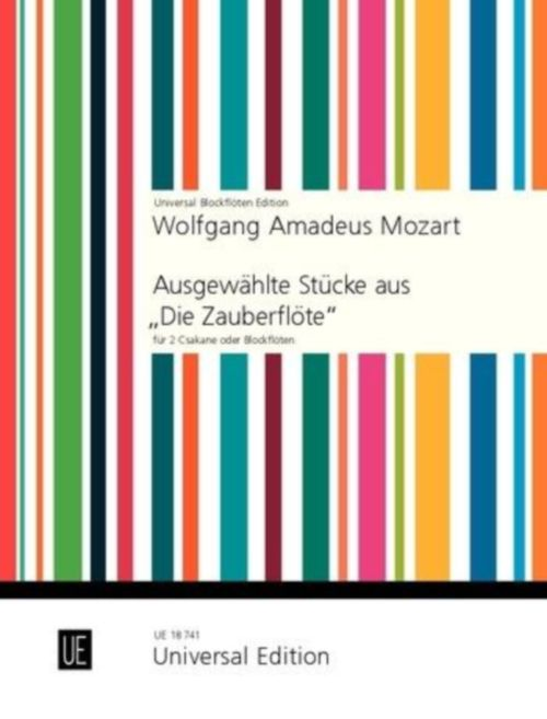 Mozart W.a. - Selected Pieces From The Magic Flute - 2 Recorders Or Csakans