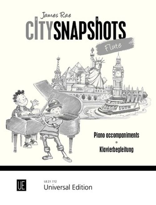 RAE JAMES - CITY SNAPSHOTS - FLUTE (ACCOMPAGHNEMENTS PIANO SEULS)