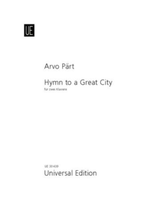 Part Arvo - Hymn To A Great City - 2 Pianos