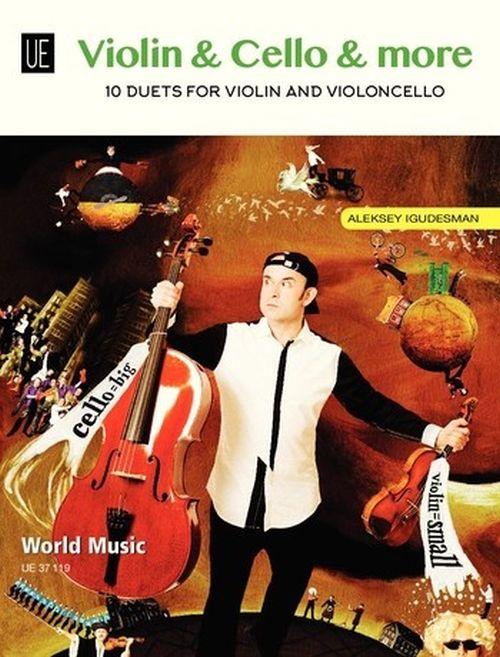 Igudesman Aleksey - Violin and Cello and More - 10 Duets For Violin And Violoncello