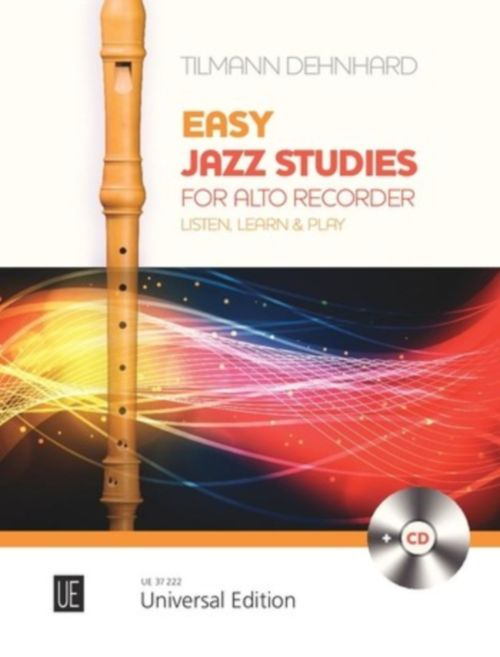 DEHNHARD TILMANN - EASY JAZZ STUDIES FOR ALTO RECORDER