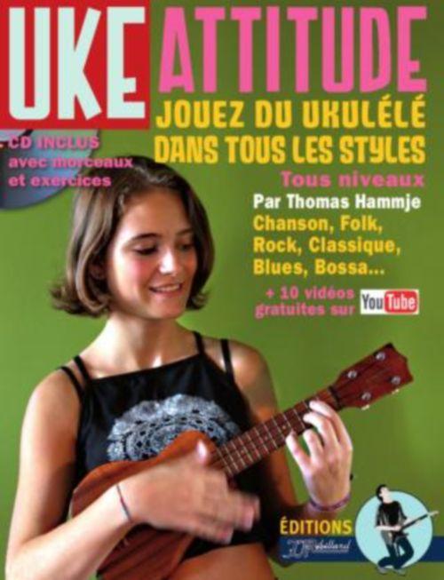 Hammje Thomas - Methode Ukulele Uke Attitude + Cd