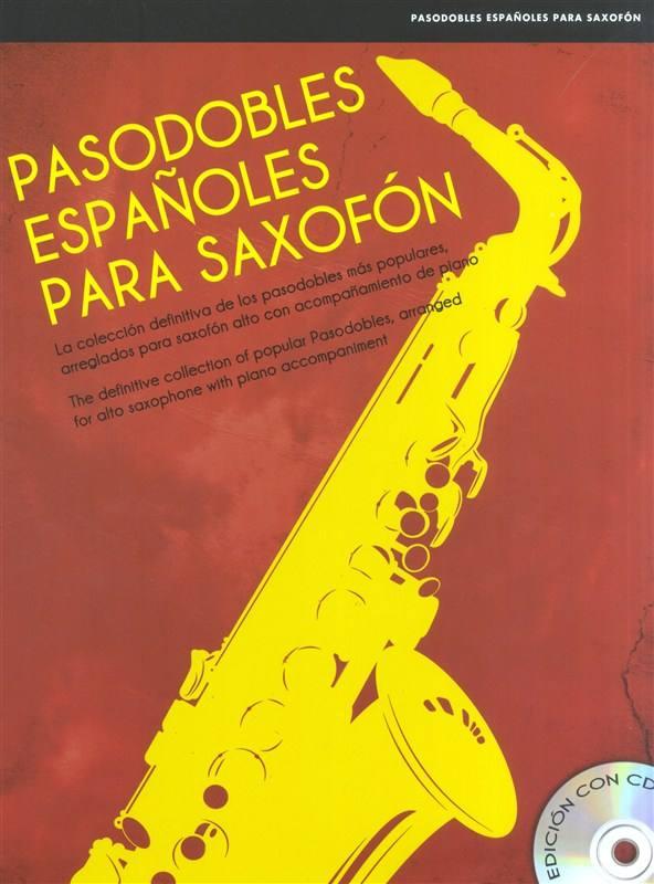 Pasodobles Espanoles Para Saxofon + Cd