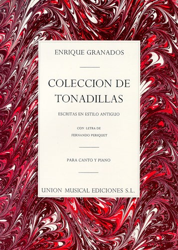 ENRIQUE GRANADOS COLECCION DE TONADILLAS - VOICE