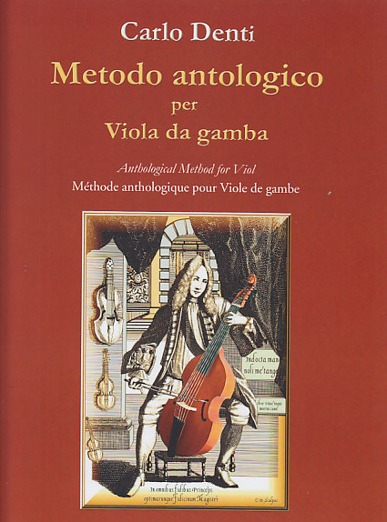 Denti C. - Anthological Method For Viol