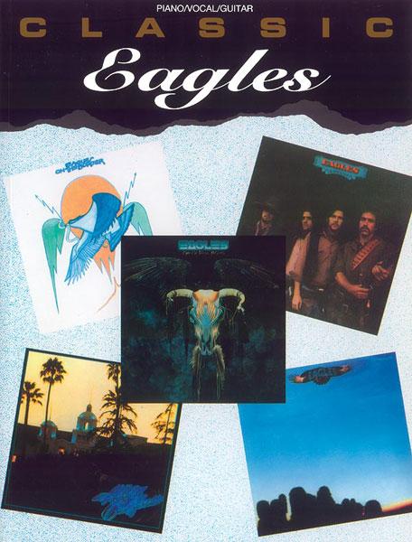 Livres de chansons The Eagles - Partition The Eagles - Tablatures ...