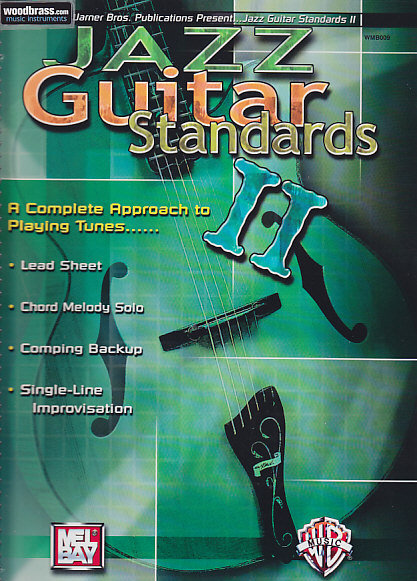 JAZZ GUITAR STANDARDS VOL.2 - A COMPLETE APPROACH TO PLAYING TUNES