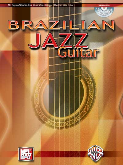 CHRISTIANSEN MIKE - BRAZILIAN JAZZ GUITAR + CD - GUITAR