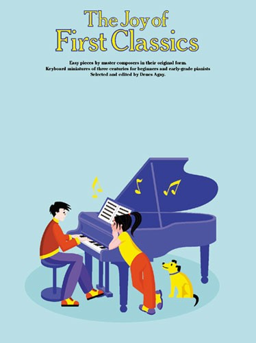 THE JOY OF FIRST CLASSICS BOOK 1 - PIANO SOLO