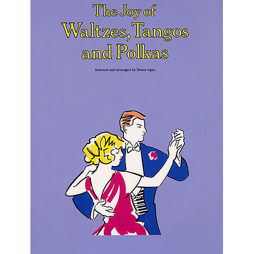 Joy Of Waltzes Tangos Polkas - Piano