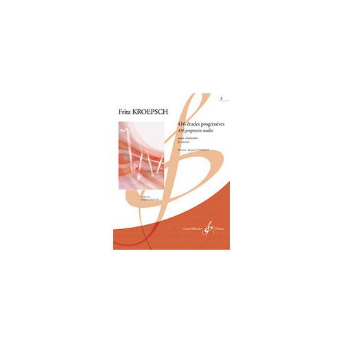 Kroepsch Fritz - 416 Etudes Progressives Vol.2 - Clarinette