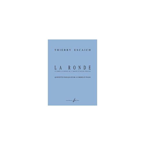 Escaich Thierry - La Ronde - Quatuor A Cordes, Piano