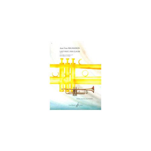 Malmason Jean-yves - Last Post, For Claude Opus 49 - Trompette En Si B Et Piano